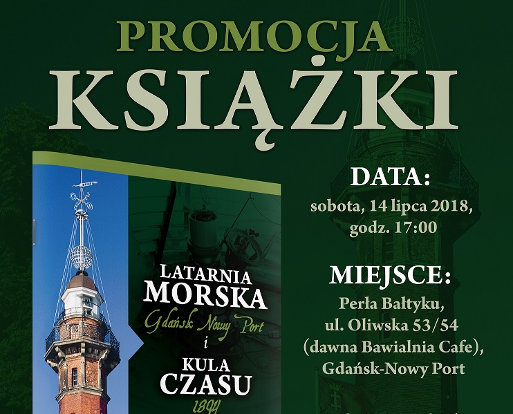 "Promocja książki: ""Latarnia Morska Gdańsk Nowy Port i Kula Czasu 1894"""